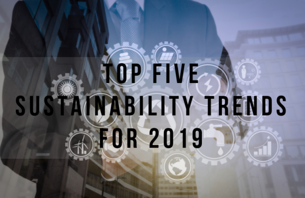 Top 5 Trends in Sustainability for 2019