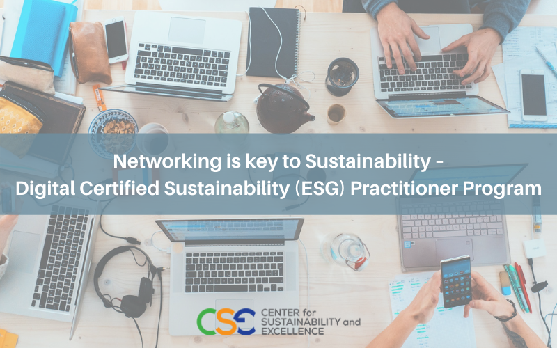 Networking is key to Sustainability – Digital Certified Sustainability (ESG) Practitioner Program
