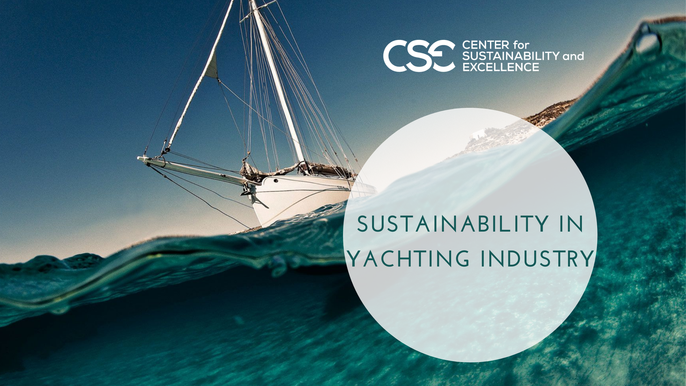 Two critical tools in applying Sustainability in Yachting: Materiality Assessment and Sustainability Reporting