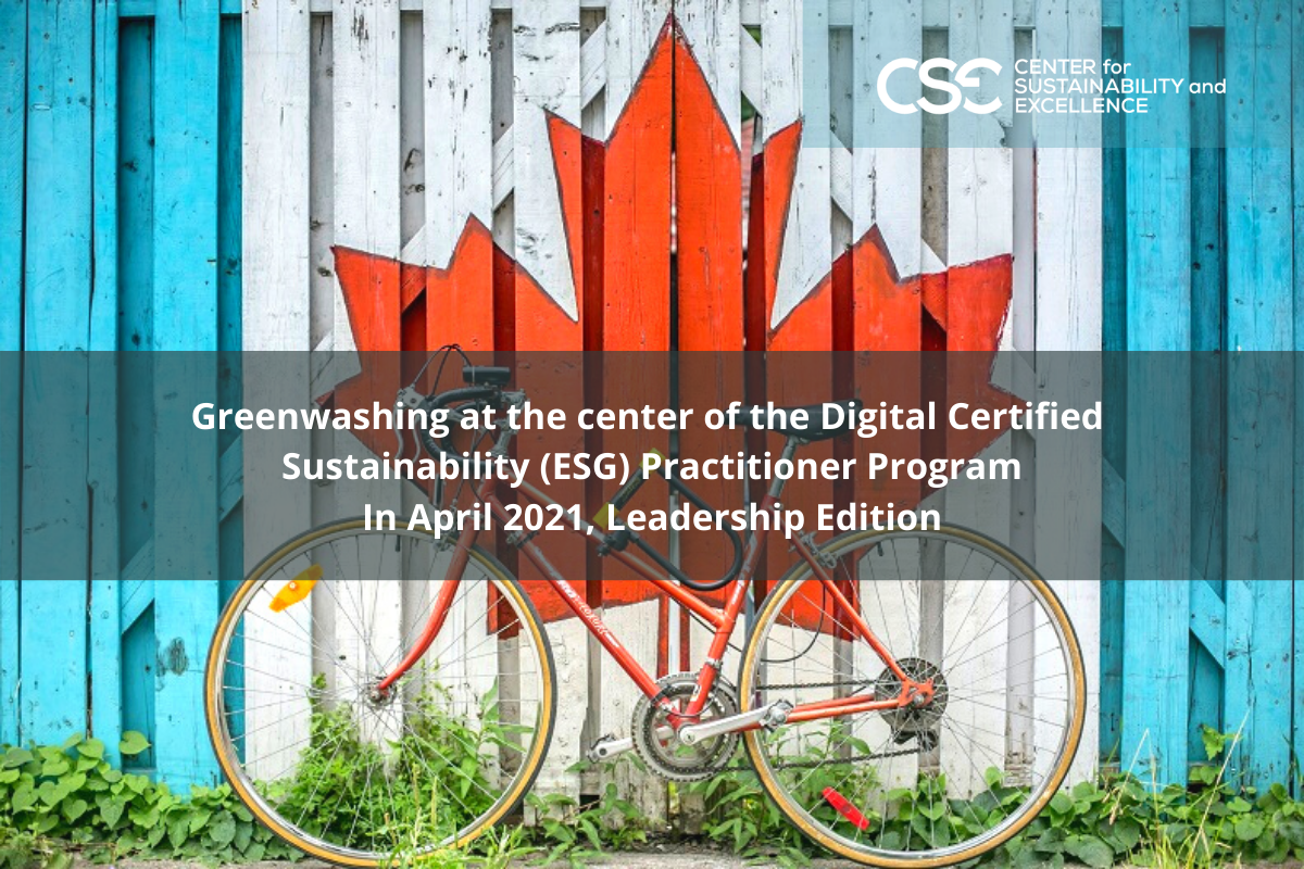 Greenwashing at the center of the Digital Certified Sustainability (ESG) Practitioner Program In April 2021, Leadership Edition