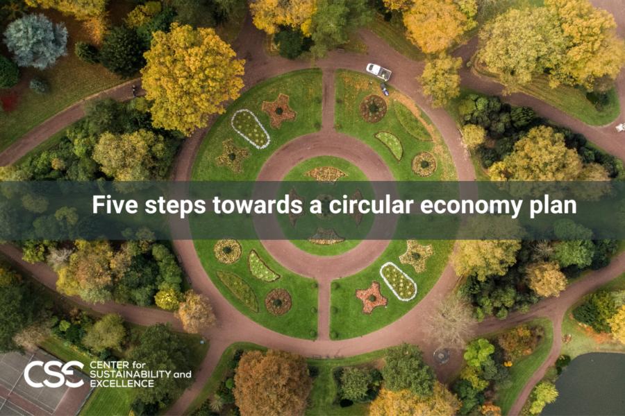 Five steps towards a circular economy plan