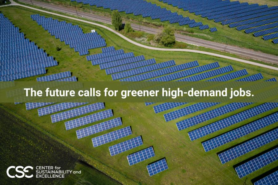 The future calls for greener high-demand jobs.
