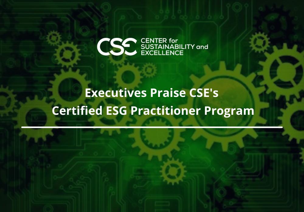 Executives Praise CSE Training