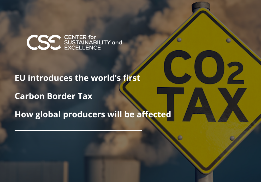 EU introduces the world's first Carbon Border Tax. Ηow global producers will be affected