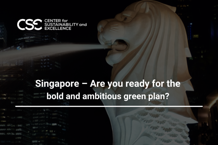 Singapore – Are you ready for the bold and ambitious green plan?
