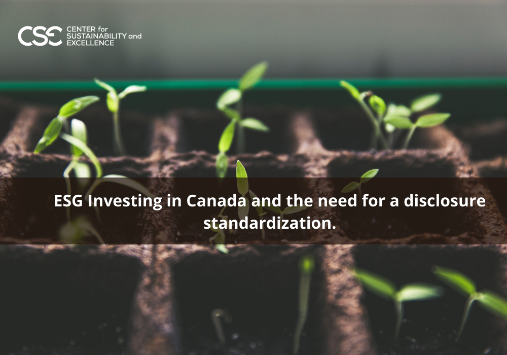 ESG Investing in Canada and the need for a disclosure standardization.