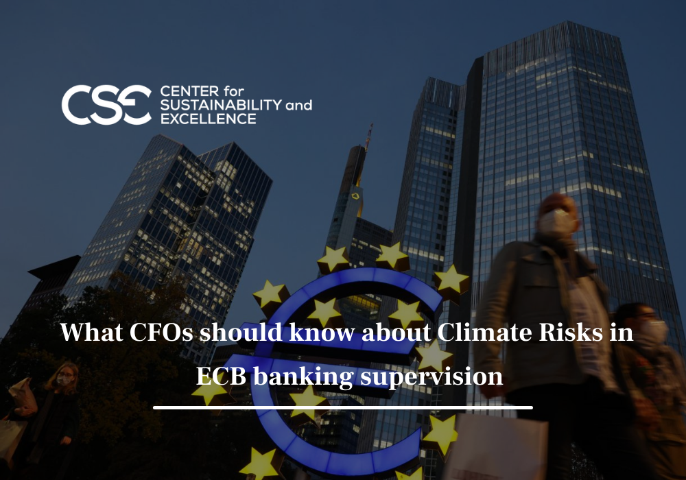 What CFOs should know about Climate Risks in ECB banking supervision