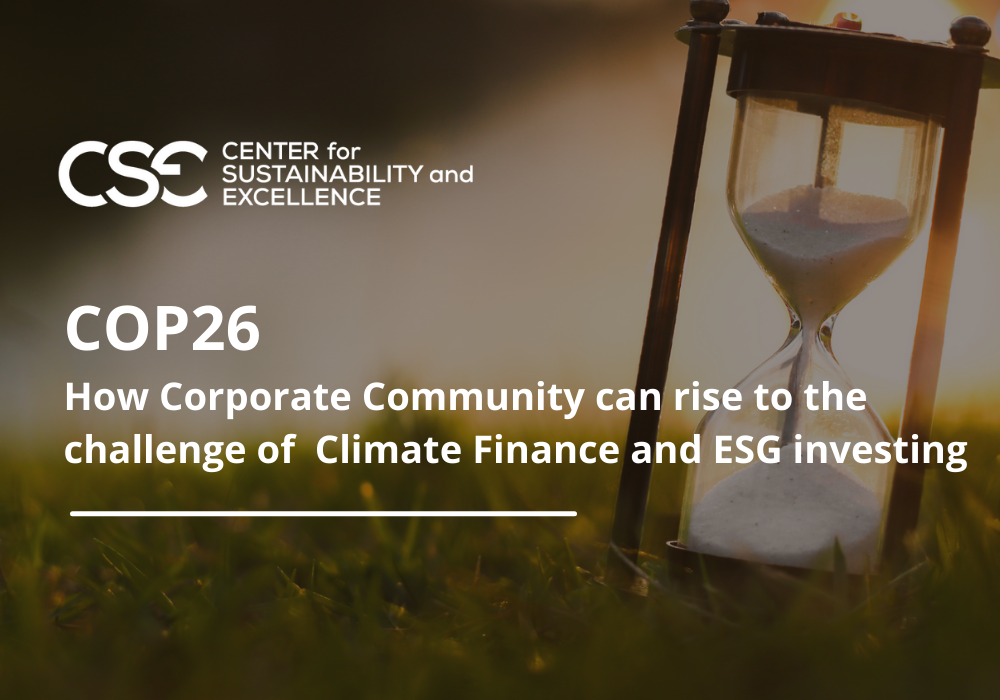 COP26 could take Climate Finance and ESG investing to the next level:  How Corporate Community can rise to the challenge